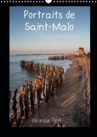 Véronique Peyle - Portraits de Saint-Malo (Calendrier mural 2020 DIN A3 vertical) - Promenades en bord de mer à Saint-Malo (Calendrier mensuel, 14 Pages ).