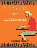 Catherine Dutailly - Portraits et anecdotes.