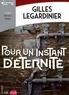 Gilles Legardinier - Pour un instant d'éternité. 1 CD audio MP3