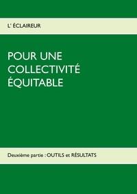 Pour une collectivité équitable - Volume 2, Outils et résultats.pdf