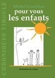 Michel Cornillon - Pour vous les enfants.