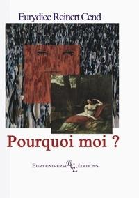 Eurydice Reinert - Pourquoi moi ? - Et 5 sketchs....