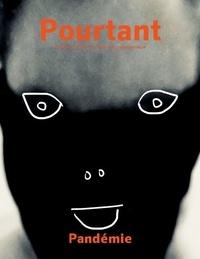 Gilles Bertin - Pourtant Hors-série : Pandémie.