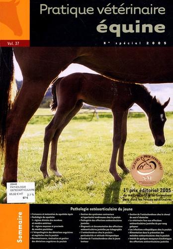 Jean-Marc Betsch - Pratique Vétérinaire Equine N° 37, 2005 : Pathologie ostéoarticulaire du jeune.
