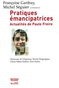 Françoise Garibay - Pratiques émancipatrices - Actualités de Paulo Freire.