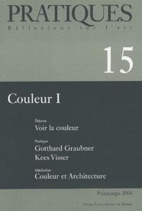 David Hilbert et François Perrodin - Pratiques N° 15, Printemps 200 : Couleurs - Tome 1.
