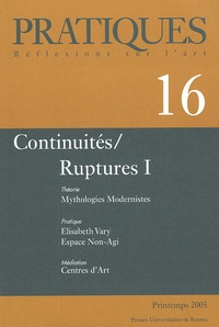 Annie Claustres et Maria Stavrinaki - Pratiques N° 16 : Continuités / Ruptures I.