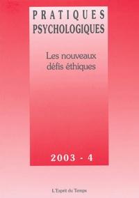 Françoise Sironi et Dana Castro - Pratiques psychologiques N° 4 Décembre 2003 : Les nouveaux défis éthiques.