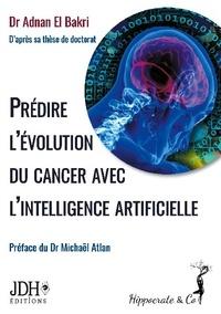 Adnan El Bakri - Prédire l'évolution du cancer avec l'intelligence artificielle.