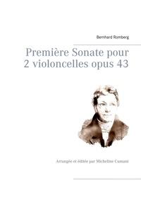 Bernhard Romberg - Première Sonate pour 2 violoncelles opus 43.