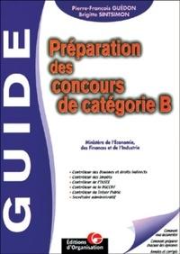 Pierre-François Guédon et Brigitte Sintsimon - Préparation des concours de catégorie B. - Ministère de l'Economie, des Finances et de l'Industrie.