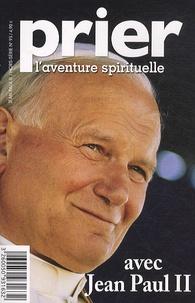 Christine Florence - Prier Hors-série N° 93 : Avec Jean Paul II.
