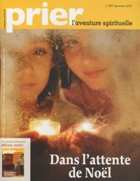 Christine Florence - Prier N° 327, Décembre 201 : Dans l'attente de Noël.
