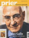 """J-P Denis - Prier N° 328, Janvier-Févr : Max Gallo """"Mon histoire avec Jésus""""."""