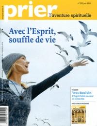 Christine Florence - Prier N° 332, Juin 2011 : Avec l'Esprit, souffle de vie.
