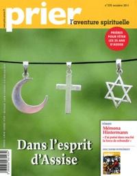Christine Florence - Prier N° 335, octobre 2011 : Dans l'esprit d'Assise - supplément, En mission avec Jésus.