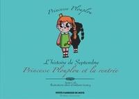 Crik et  Siloé - Princesse Plouplou  : Princesse Plouplou et la rentrée - L'histoire de Septembre.