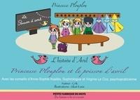 Crik et  Siloé - Princesse Plouplou  : Princesse Plouplou et le poisson d'avril - L'histoire d'avril.