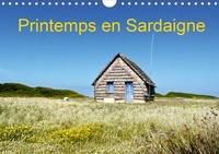 Pierre-Antoine Favre - Printemps en Sardaigne (Calendrier mural 2020 DIN A4 horizontal) - Un voyage à la recherche de la beauté et de la liberté (Calendrier mensuel, 14 Pages ).