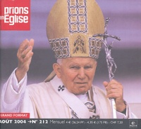 Bayard - Prions en Eglise N° 212, Août 2004 : Grand format.