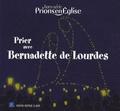 Benoît Gschwind - Prions en Eglise petit format Hors série : Prier avec Bernadette de Lourdes.