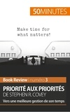 Stephen Covey - Priorité aux priorités - Vers une meilleure gestion de son temps.