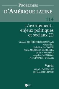 Eska - Problèmes d'Amérique latine N° 114 : L'avortement - Enjeux politiques et sociaux (I).