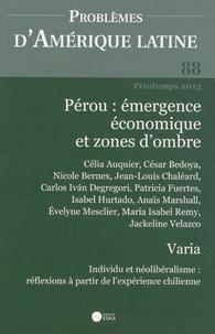 Isabel Hurtado et Evelyne Mesclier - Problèmes d'Amérique latine N°88 : Pérou émergence économique et zones d'ombre.
