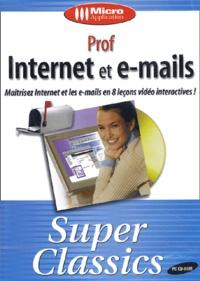 Collectif - Prof Internet et e-mails - CD-ROM.