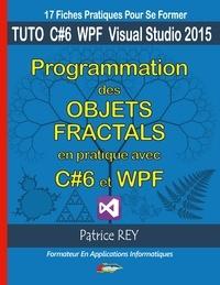 Programmation des objets fractals avec C# et WPF - Avec visual studio 2015 community.pdf