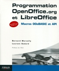 Bernard Marcelly et Laurent Godard - Programmation OpenOffice.org et LibreOffice.