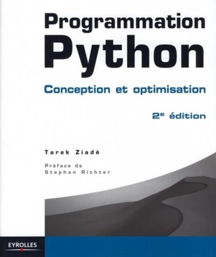 Programmation Python. Conception et optimisation 2e édition