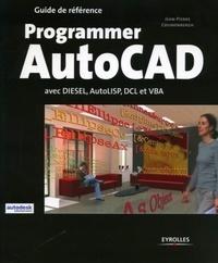 Jean-Pierre Couwenbergh - Programmer AutoCad - Avec Diesel, AutoLISP, DLC et VBA.