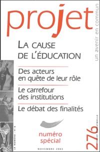 Luc Pareydt et Catherine Cicchelli-Pugeault - Projet N° 276 Novembre 2003 : La cause de l'éducation - Numéro spécial.