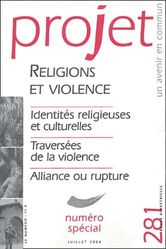 Luc Pareydt et Philippe Lécrivain - Projet N° 281 Juillet 2004 : Religions et violence.
