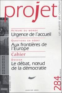 Pierre Martinot-Lagarde et  Collectif - Projet N° 284, Janvier 2005 : Le débat, noeud de la démocratie.