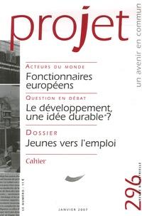 Françoise Piotet - Projet N° 296, Janvier 2007 : Jeunes vers l'emploi.