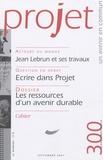 Jean Lebrun et Jean-Pierre Worms - Projet N° 300, Septembre 20 : Les ressources d'un avenir durable.
