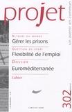 Pierre Jourdin et Emmanuel Dockès - Projet N° 302, Janvier 2008 : Euroméditerranée.