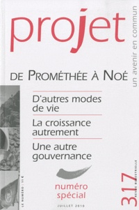 Patrick Viveret et Dominique Bourg - Projet N° 317, Juillet 2010 : De Prométhée à Noé.