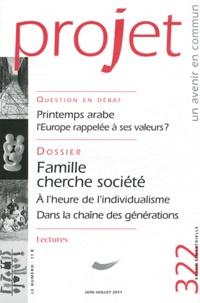 Bertrand Hériard Dubreuil - Projet N° 322, Juin-Juillet : Printemps arabe, l'Europe rappelée à ses valeurs ? - Famille cherche société.