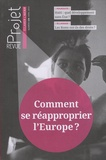 Jean Merckaert - Projet N° 339, avril 2014 : Comment se réapproprier l'Europe ?.