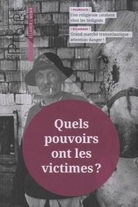 Jean Merckaert - Projet N° 340, juin 2014 : Quels pouvoirs ont les victimes ?.