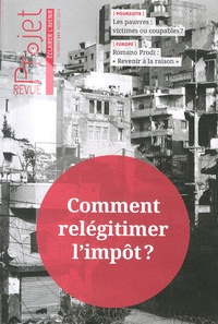 Jean Merckaert - Projet N° 341, Août 2014 : Comment relégitimer l'impôt ?.