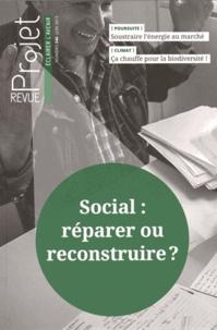 Bertrand Hériard-Dubreuil - Projet N° 346 Juin 2015 : Social : réparer ou reconstruire ?.