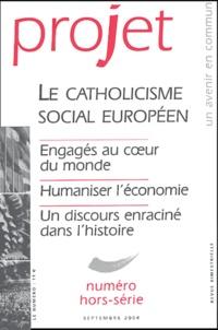 Pierre Martinot-Lagarde et Edouard Herr - Projet N° Hors-Série, Septe : Le catholicisme social européen.