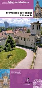 Jacques Bouffette - Promenade géologique à Grenoble.