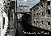 Gaétan Lafon - Promenade vénitienne (Calendrier mural 2020 DIN A3 horizontal) - Du pont des soupirs au Rialto, découverte des lieux emblématiques de Venise (Calendrier mensuel, 14 Pages ).
