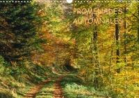 Patrick Kessler - PROMENADES AUTOMNALES (Calendrier mural 2020 DIN A3 horizontal) - Une saison à nulle autre pareille, l'automne (Calendrier mensuel, 14 Pages ).