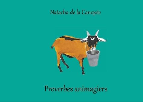 Natacha de La Canopée - Proverbes animagiers.
